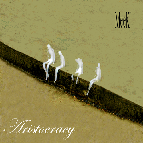 Aristocracy by MeeK